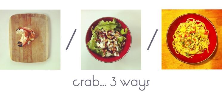 crab 3 ways