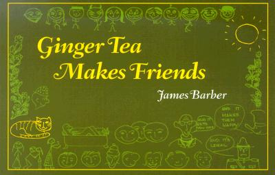 Ginger-Tea-Makes-Friends-9781551922843